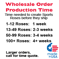 Sports Roses Wholesale Order Production Times Guide